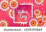 happy mother's day poster with... | Shutterstock .eps vector #1039295869