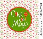 lettering for cinco de mayo... | Shutterstock .eps vector #1039366993