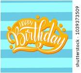 happy birthday lettering.... | Shutterstock .eps vector #1039373509