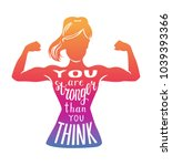 you are stronger than you think.... | Shutterstock .eps vector #1039393366