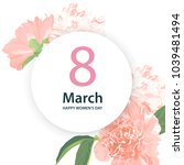 8 march. happy mother's day...   Shutterstock .eps vector #1039481494