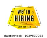 Stock vector we are hiring concept join our team text job vacancy advertisement geometric banner design 1039537033