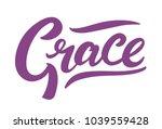 grace type vector lettering.... | Shutterstock .eps vector #1039559428