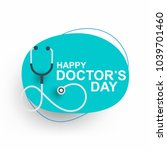 doctors day greeting cad design ... | Shutterstock .eps vector #1039701460