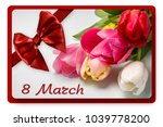 greeting card with 8 march | Shutterstock . vector #1039778200