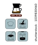drip coffee  involves pouring... | Shutterstock .eps vector #1039830460