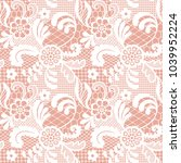 white lace seamless pattern...   Shutterstock .eps vector #1039952224