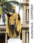King Kamehameha Statue In Front ...