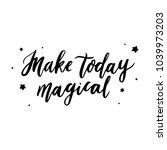 hand drawn lettering phrase ... | Shutterstock .eps vector #1039973203