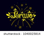 bravo has mean congrats  label...   Shutterstock .eps vector #1040025814
