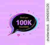 100k followers thank you card... | Shutterstock .eps vector #1040035120