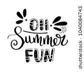 oh summer fan. summer quote.... | Shutterstock .eps vector #1040084743