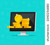 computer with money vector... | Shutterstock .eps vector #1040256880