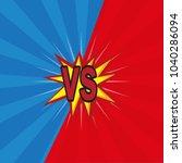 versus. vs. fight backgrounds... | Shutterstock .eps vector #1040286094