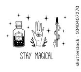 stay magical. vector witch... | Shutterstock .eps vector #1040407270