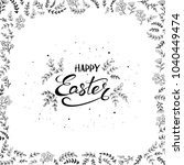 black lettering happy easter on ... | Shutterstock . vector #1040449474
