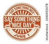 Say Something Nice Day  June 1...
