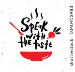 speak with the taste.  hand... | Shutterstock .eps vector #1040453983