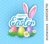 cute easter greeting card with... | Shutterstock . vector #1040528740