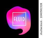 abstract neon creative liquid... | Shutterstock .eps vector #1040581528