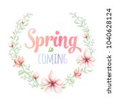 spring is coming hand drawn... | Shutterstock .eps vector #1040628124