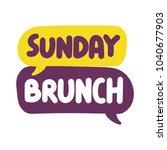 Sunday Brunch. Vector Hand...