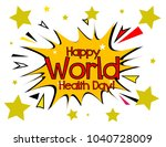 happy world health day  sign... | Shutterstock .eps vector #1040728009