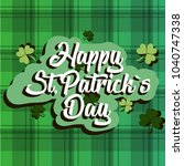 happy st. patricks day holiday ... | Shutterstock .eps vector #1040747338