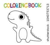 cute dino coloring book. | Shutterstock .eps vector #1040753713