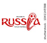 lettering welcome to russia.... | Shutterstock .eps vector #1041145588