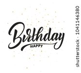 happy birthday lettering vector ... | Shutterstock .eps vector #1041146380