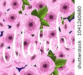 march lettering on floral... | Shutterstock .eps vector #1041260680