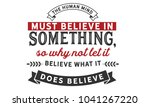 the human mind must believe in... | Shutterstock .eps vector #1041267220