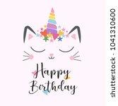 cat unicorn cute happy birthday ... | Shutterstock .eps vector #1041310600