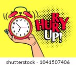 hurry up cartoon word  pop art... | Shutterstock .eps vector #1041507406