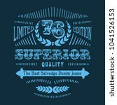 superior quality tee shirt... | Shutterstock .eps vector #1041526153