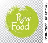 raw food diet label  green... | Shutterstock .eps vector #1041896908