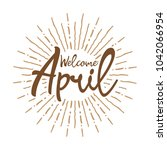 welcome april vector hand... | Shutterstock .eps vector #1042066954