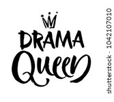 drama queen black and white... | Shutterstock .eps vector #1042107010