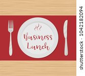 business lunch concept. plate... | Shutterstock .eps vector #1042182094