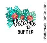 welcome to summer. summer quote.... | Shutterstock .eps vector #1042318204