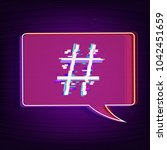 hashtag sign with speech bubble ... | Shutterstock .eps vector #1042451659