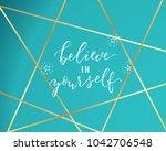 believe in yourself  vector...   Shutterstock .eps vector #1042706548