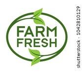farm fresh logo. graphic oval... | Shutterstock .eps vector #1042810129