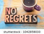 no regrets   word abstract in... | Shutterstock . vector #1042858033