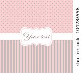 greeting card in pink and grey... | Shutterstock .eps vector #104286998