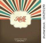 vintage design template   hello | Shutterstock .eps vector #104293190