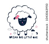 dream big little one slogan.... | Shutterstock .eps vector #1043063950
