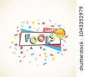happy april fools day. greeting ... | Shutterstock .eps vector #1043352979