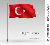 national flag of turkey... | Shutterstock .eps vector #1043364214
